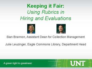 Primary view of object titled 'Keeping it Fair: Using Rubrics in Hiring and Evaluations'.