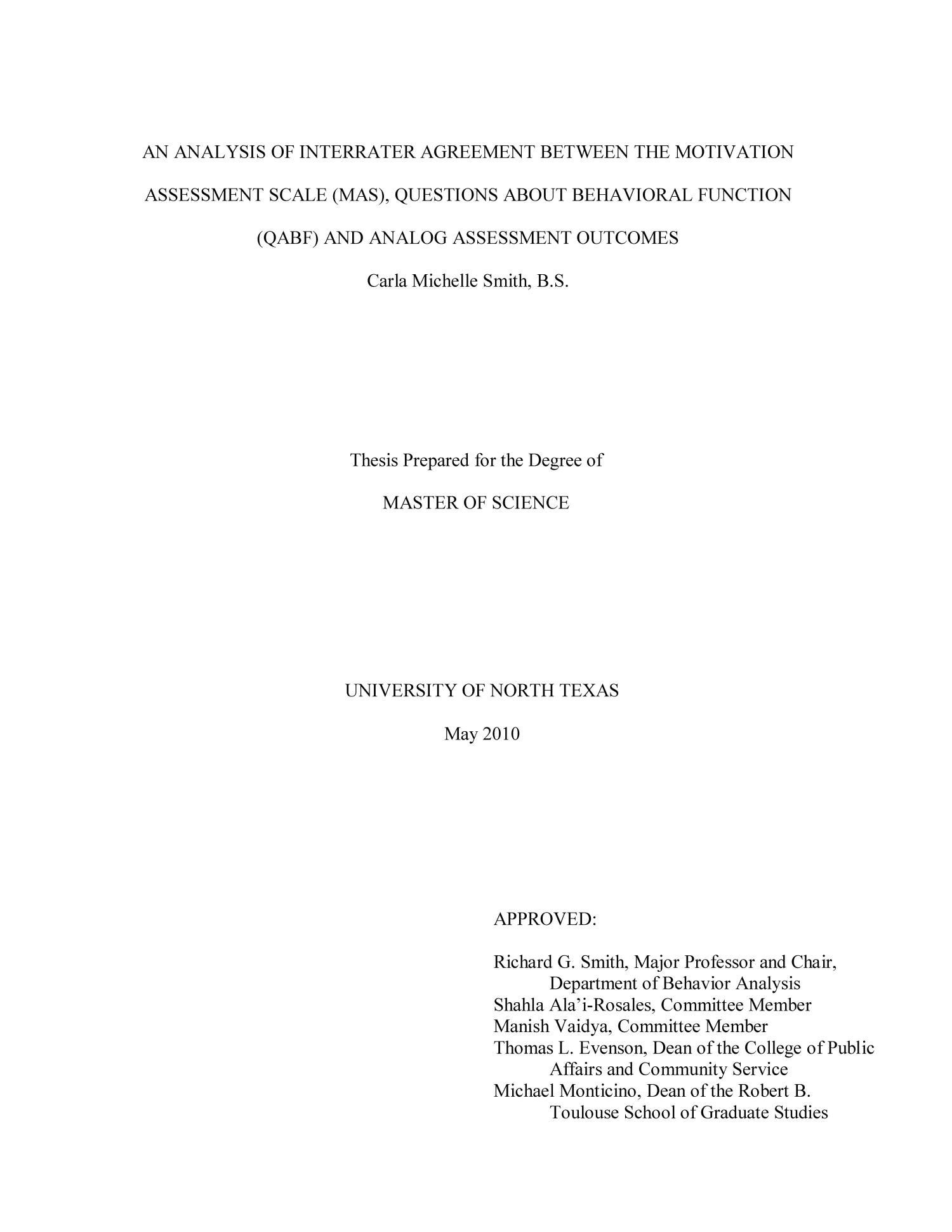 an analysis of interrater agreement between the motivation an analysis of interrater agreement between the motivation assessment scale mas questions about behavioral function qabf and analog assessment