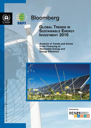 Primary view of object titled 'Global Trends in Sustainable Energy Investment 2010: Analysis of Trends and Issues in the Finacning'.