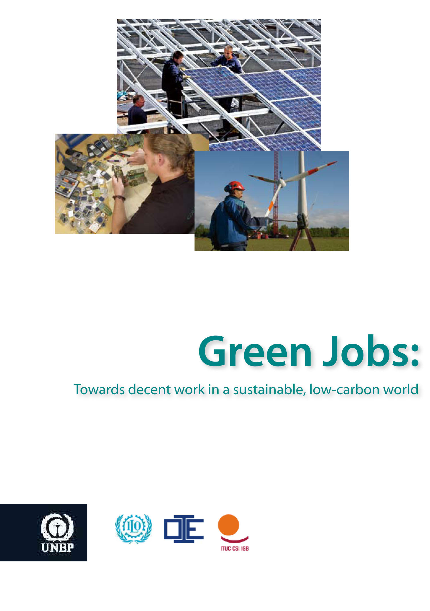 Technology Management Image: Green Jobs: Towards Decent Work In A Sustainable, Low