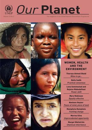 Our Planet, Volume 15, Number 2 : Women, Health, and the Environment