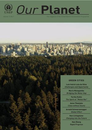 Primary view of object titled 'Our Planet, Volume 16, Number 1 : Green Cities'.