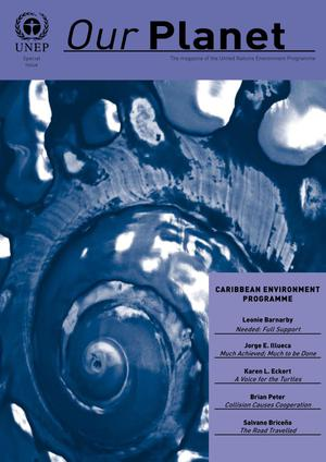 Our Planet, Special Issue : Caribbean Environment Programme