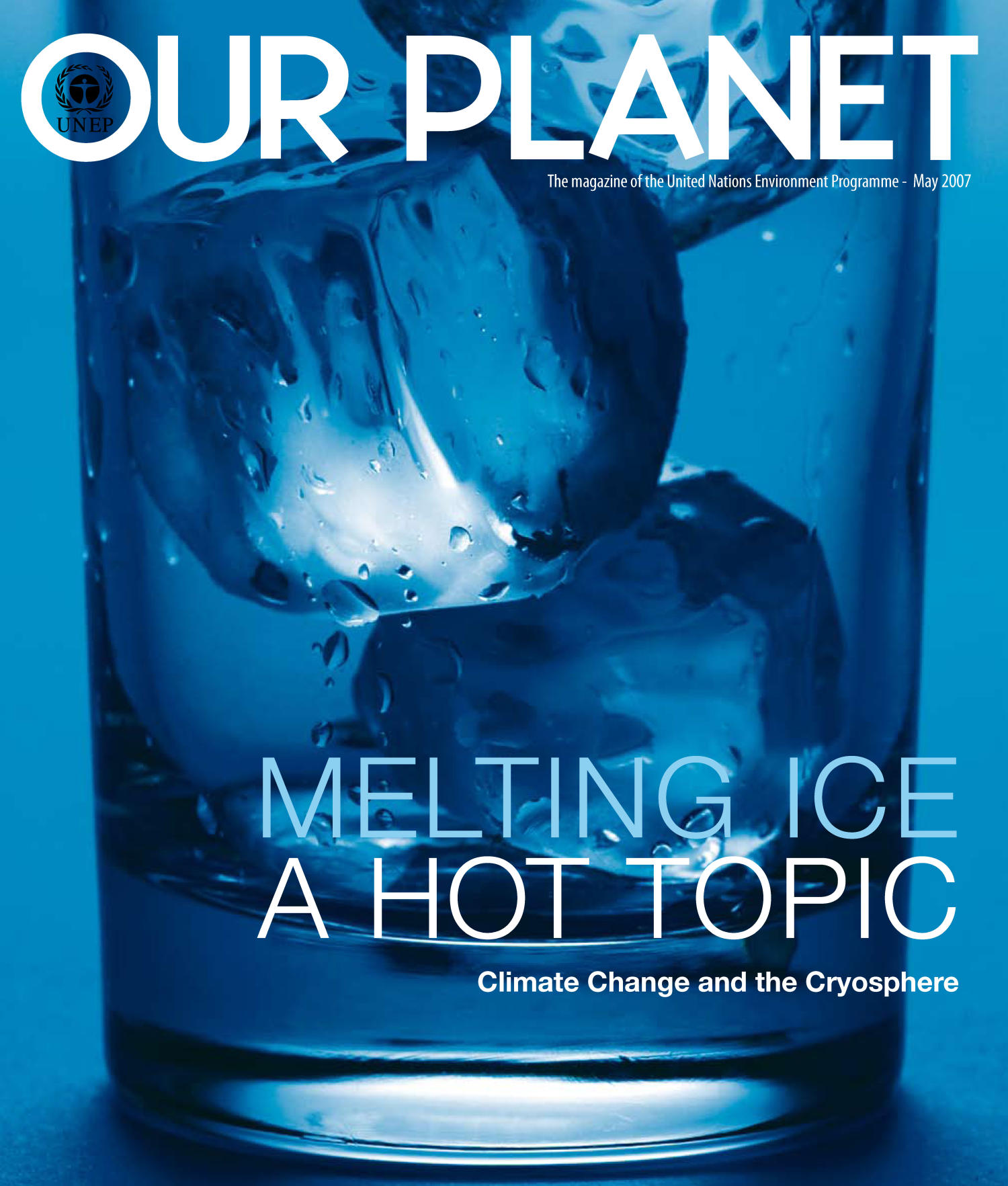 Our Planet : Climate Change and the Cryosphere                                                                                                      Front Cover