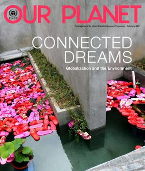 Primary view of object titled 'Our Planet : Connected Dreams - Globalization and the Environment'.