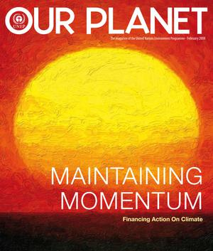 Primary view of object titled 'Our Planet : Maintaining Momentum - Financing Action on Climate'.