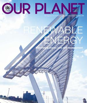 Primary view of object titled 'Our Planet : Renewable Energy - Generating power, jobs and development'.