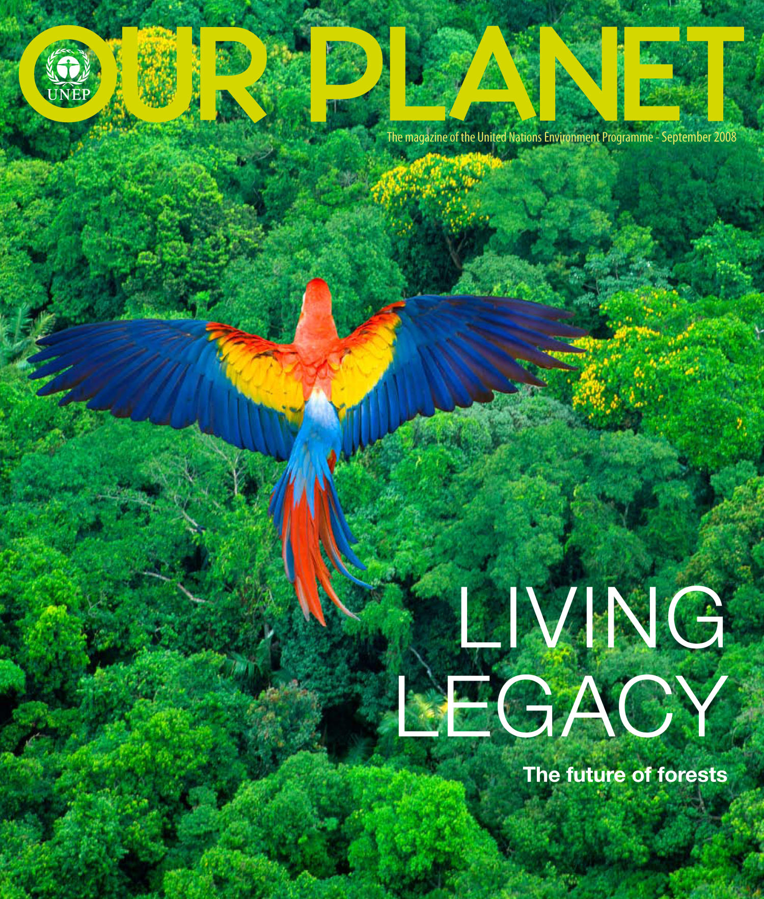 Our Planet : Living Legacy - The future of forests                                                                                                      Front Cover
