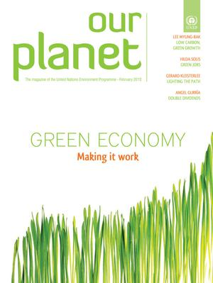 Our Planet : Green Economy - Making it work