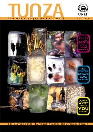 Primary view of object titled 'Tunza: The UNEP Magazine for Youth, Volume 1, Number 1, 2003'.