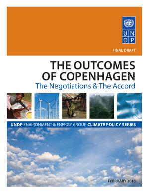 The Outcomes of Copenhagen: The Negotiations and the Accord