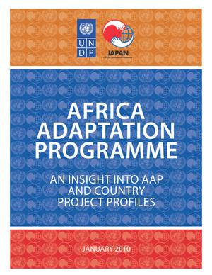 Primary view of object titled 'Africa Adaptation Programme: An insight into AAP and Country project Profiles'.