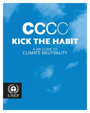 CCCC Kick the Habit: A UN Guide to Climate Neutrality