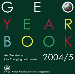 Primary view of object titled 'GEO Year Book 2004/5: An Overview of Our Changing Environment'.