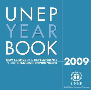 Primary view of object titled 'UNEP Year Book 2009: New Science in Our Changing Environment'.