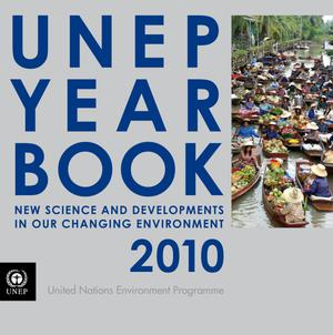Primary view of object titled 'UNEP Year Book 2010: New Science and Developments in Our Changing Environment'.
