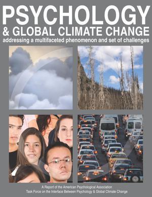 Psychology and Global Climate Change: addressing a mutifaceted phenomenon and set of challenges
