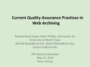 Primary view of object titled 'Current Quality Assurance Practices in Web Archiving [Presentation]'.