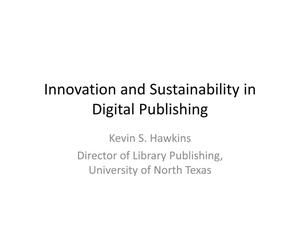 Primary view of object titled 'Innovation and Sustainability in Digital Publishing'.