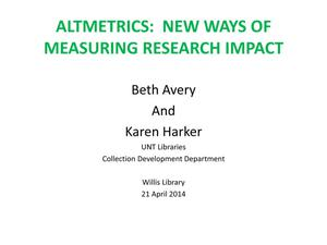 Primary view of object titled 'Altmetrics: New Ways of Measuring Research Impact'.