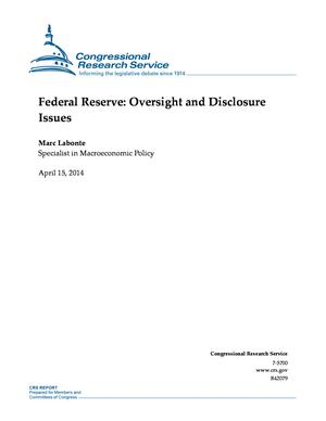 Federal Reserve: Oversight and Disclosure Issues