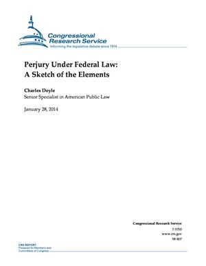 Perjury Under Federal Law: A Sketch of the Elements