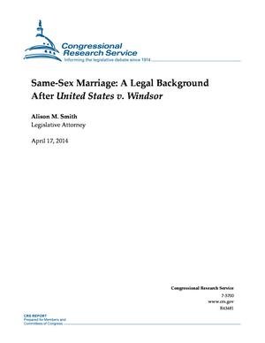 Same-Sex Marriage: A Legal Background After United States v. Windsor