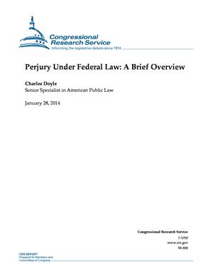 Perjury Under Federal Law: A Brief Overview