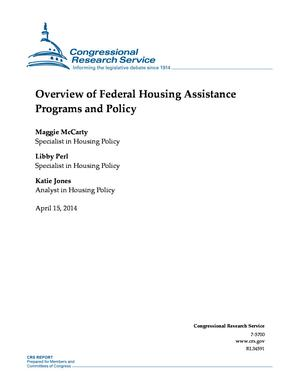 Overview of Federal Housing Assistance Programs and Policy