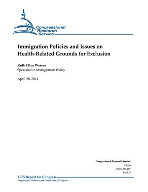 Immigration Policies and Issues on Health-Related Grounds for Exclusion