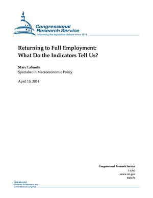 Returning to Full Employment: What Do the Indicators Tell Us?