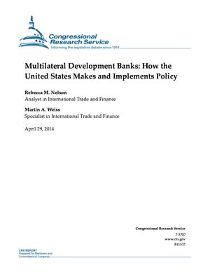 Multilateral Development Banks: How the United States Makes and Implements Policy