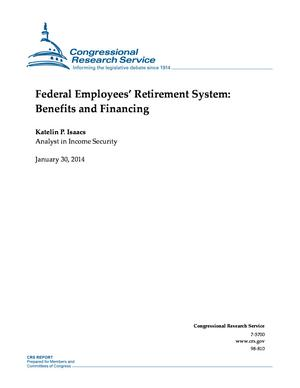 Federal Employees' Retirement System: Benefits and Financing