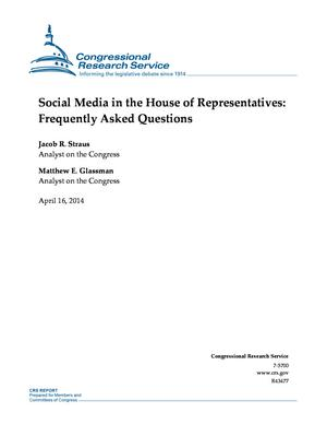 Social Media in the House of Representatives: Frequently Asked Questions