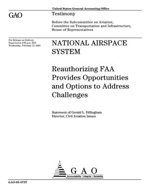 Primary view of object titled 'National Airspace System: Reauthorizing FAA Provides Opportunities and Options to Address Challenges'.