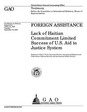 Primary view of object titled 'Foreign Assistance: Lack of Haitian Commitment Limited Success of U.S. Aid to Justice System'.