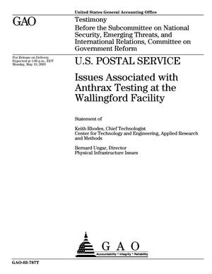 Primary view of object titled 'U.S. Postal Service: Issues Associated with Anthrax Testing at the Wallingford Facility'.