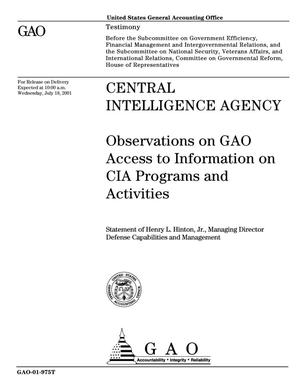 Primary view of object titled 'Central Intelligence Agency: Observations on GAO Access to Information on CIA Programs and Activities'.