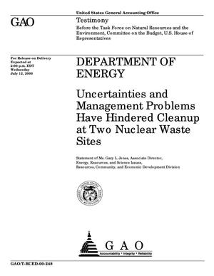 Primary view of object titled 'Department of Energy: Uncertainties and Management Problems Have Hindered Cleanup at Two Nuclear Waste Sites'.