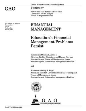 Primary view of object titled 'Financial Management: Education's Financial Management Problems Persist'.