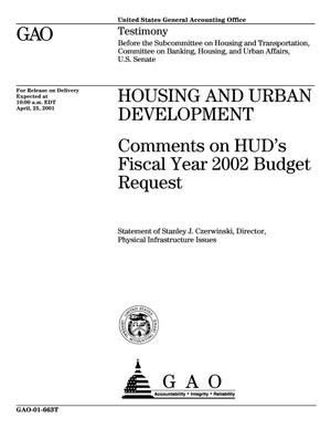 Primary view of object titled 'Housing and Urban Development: Comments on HUD's Fiscal Year 2002 Budget Request'.
