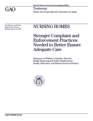 Primary view of object titled 'Nursing Homes: Stronger Complaint and Enforcement Practices Needed to Better Ensure Adequate Care'.