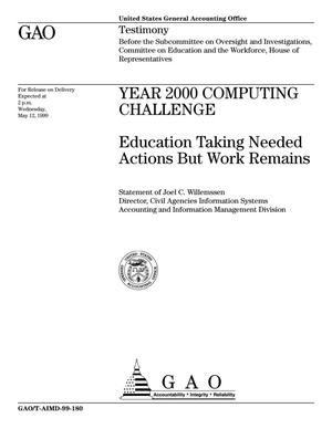 Primary view of object titled 'Year 2000 Computing Challenge: Education Taking Needed Actions But Work Remains'.