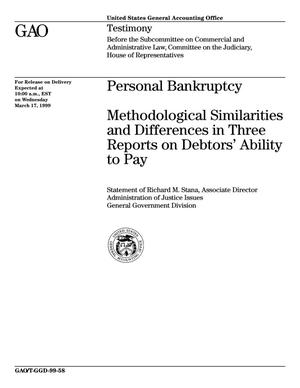 Primary view of object titled 'Personal Bankruptcy: Methodological Similarities and Differences in Three Reports on Debtors' Ability to Pay'.