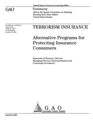 Primary view of object titled 'Terrorism Insurance: Alternative Programs for Protecting Insurance Consumers'.