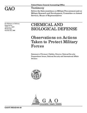 Primary view of object titled 'Chemical and Biological Defense: Observations on Actions Taken to Protect Military Forces'.