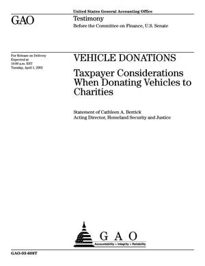 Primary view of object titled 'Vehicle Donations: Taxpayer Considerations When Donating Vehicles to Charities'.
