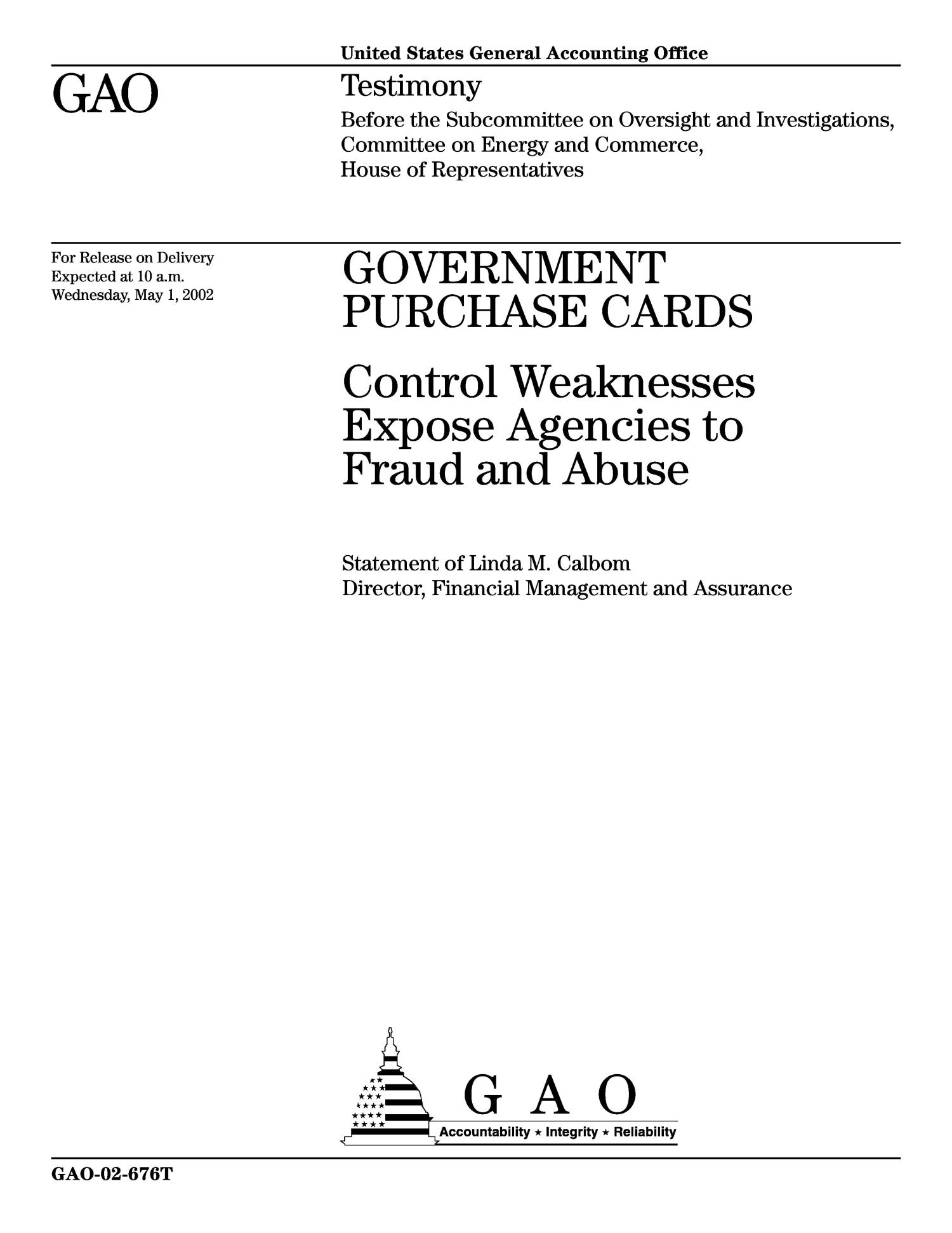 Government Purchase Cards: Control Weaknesses Expose Agencies to Fraud and Abuse                                                                                                      [Sequence #]: 1 of 14