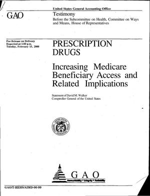 Primary view of object titled 'Prescription Drugs: Increasing Medicare Beneficiary Access and Related Implications'.