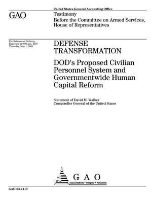 Primary view of object titled 'Defense Transformation: DOD's Proposed Civilian Personnel System and Governmentwide Human Capital Reform'.